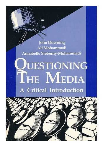 9780803936430: Questioning the Media: A Critical Introduction