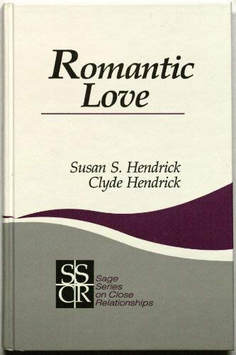 9780803936706: Romantic Love (SAGE Series on Close Relationships)