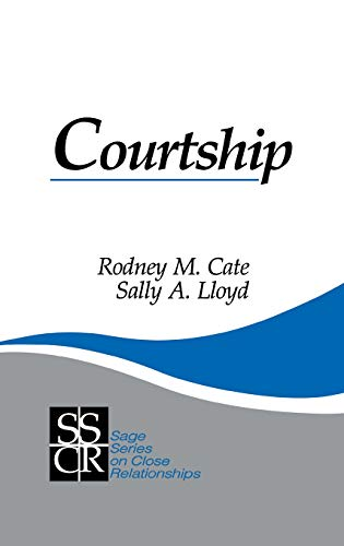 9780803937086: Courtship (SAGE Series on Close Relationships)