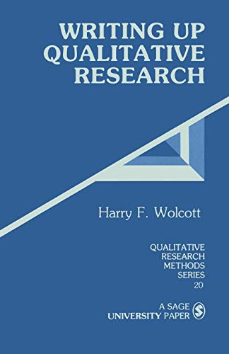 9780803937932: Writing Up Qualitative Research (Qualitative Research Methods)