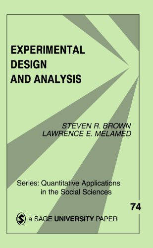 Experimental Design and Analysis (Quantitative Applications in: Brown, Steven R.,