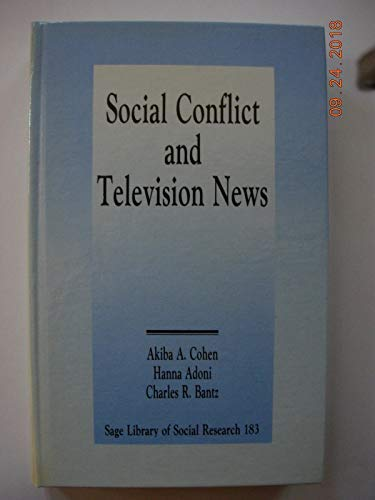 9780803939264: Social Conflict and Television News (SAGE Library of Social Research)