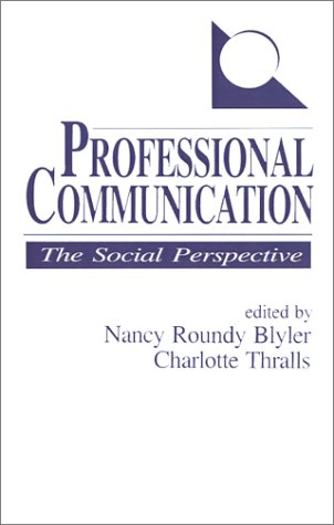 9780803939356: Professional Communication: The Social Perspective