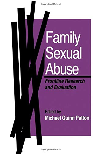 9780803939615: Family Sexual Abuse: Frontline Research and Evaluation