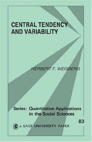 9780803940079: Central Tendency and Variability (Quantitative Applications in the Social Sciences)