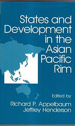 9780803940352: States and Development in the Asian Pacific Rim