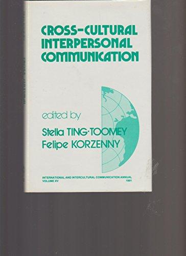 9780803940475: Cross-Cultural Interpersonal Communication (International and Intercultural Communication Annual)