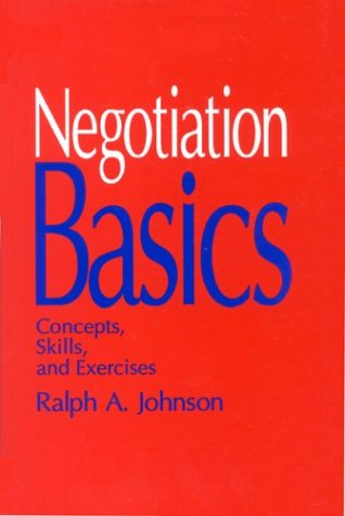 9780803940512: Negotiation Basics: Concepts, Skills, and Exercises