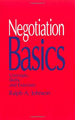 9780803940529: Negotiation Basics: Concepts, Skills, and Exercises