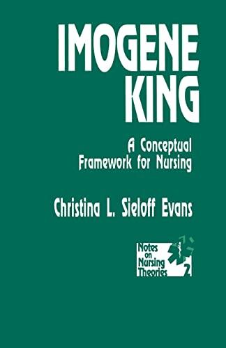 9780803940864: Imogene King: A Conceptual Framework for Nursing (Notes on Nursing Theories)