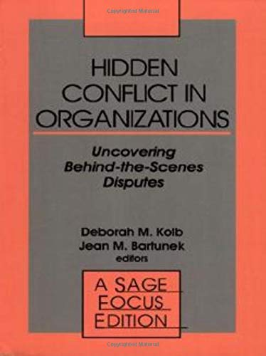 9780803941618: Hidden Conflict in Organizations: Uncovering Behind-The-Scenes Disputes (SAGE Focus Editions)
