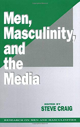9780803941632: Men, Masculinity and the Media (SAGE Series on Men and Masculinity)