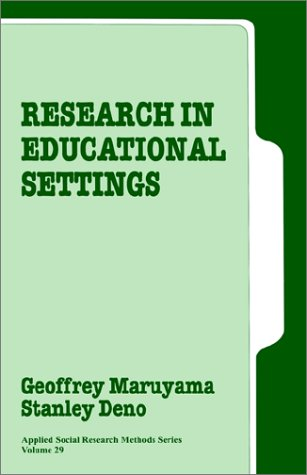 9780803942080: Research in Educational Settings (Applied Social Research Methods)