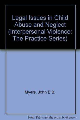 Legal Issues in Child Abuse and Neglect: John E. B.