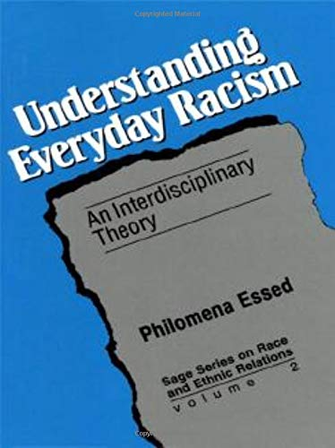 9780803942561: Understanding Everyday Racism: An Interdisciplinary Theory (SAGE Series on Race and Ethnic Relations)