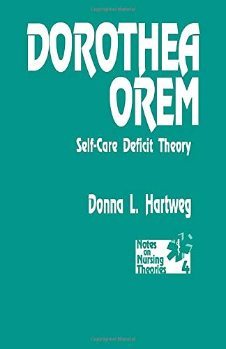 9780803942998: Dorothea Orem: Self-Care Deficit Theory (Notes on Nursing Theories)