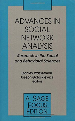 9780803943032: Advances in Social Network Analysis: Research in the Social and Behavioral Sciences (SAGE Focus Editions)