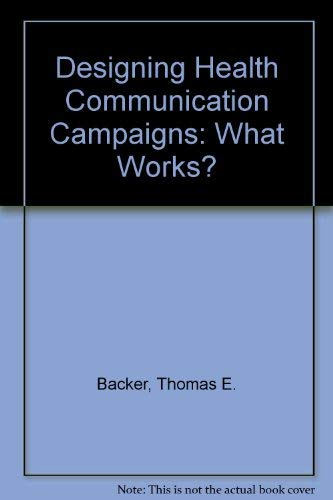 9780803943315: Designing Health Communication Campaigns: What Works?