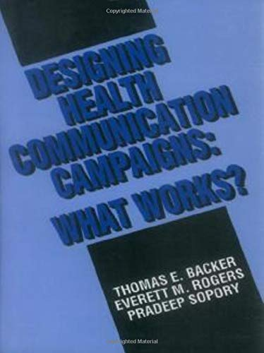 9780803943322: Designing Health Communication Campaigns: What Works?