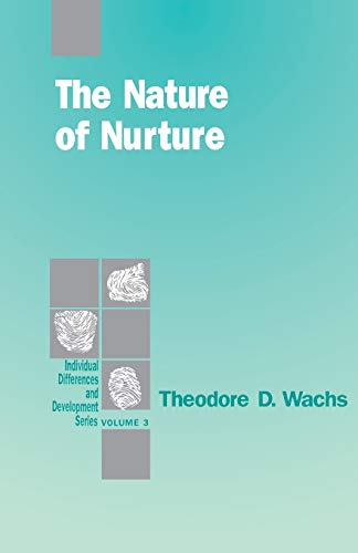 9780803943759: The Nature of Nurture (Individual Differences and Development)