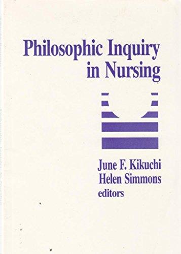 Philosophic Inquiry in Nursing: June F. Kikuchi,