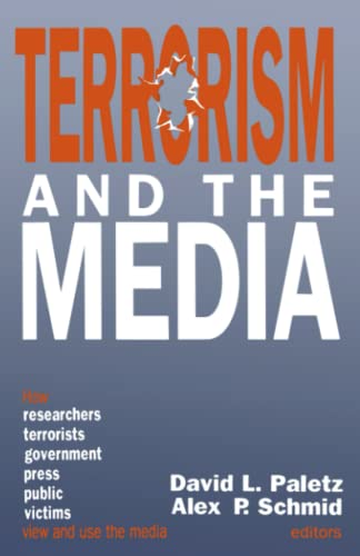 9780803944831: Terrorism and the Media