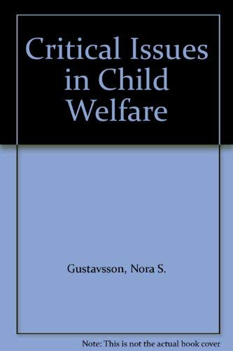 9780803945043: Critical Issues in Child Welfare