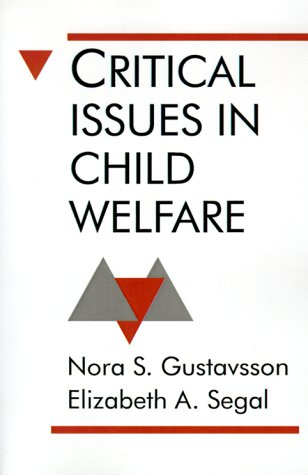 9780803945050: Critical Issues in Child Welfare