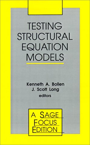 9780803945074: Testing Structural Equation Models (SAGE Focus Editions)