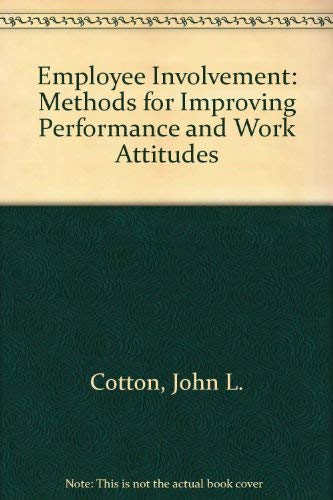 9780803945326: Employee Involvement: Methods for Improving Performance and Work Attitudes