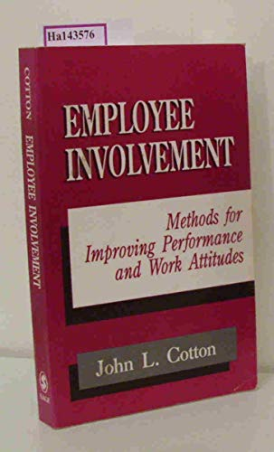 9780803945333: Employee Involvement: Methods for Improving Performance and Work Attitudes
