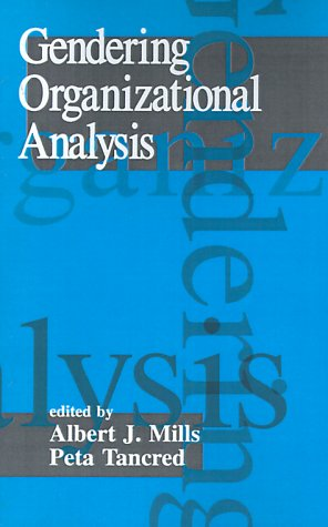 9780803945593: Gendering Organizational Analysis