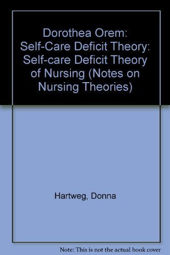 9780803945760: Dorothea Orem: Self-Care Deficit Theory (Notes on Nursing Theories)