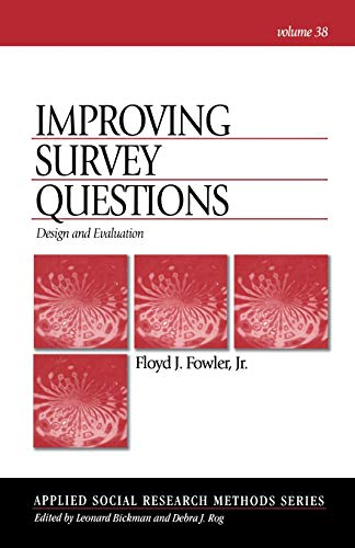 9780803945838: Improving Survey Questions: Design and Evaluation (Applied Social Research Methods)