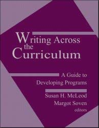 9780803945999: Writing Across the Curriculum: A Guide to Developing Programs
