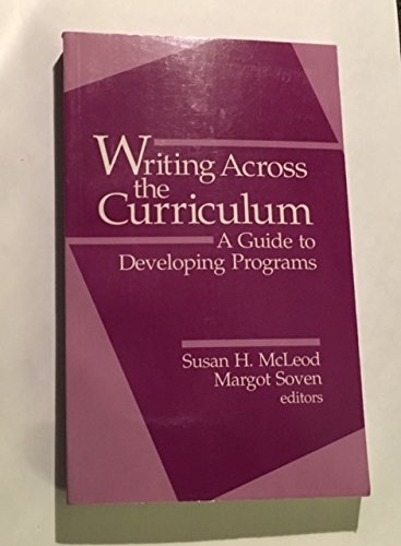 9780803946002: Writing Across the Curriculum: A Guide to Developing Programs