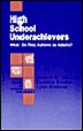 9780803946040: High School Underachievers: What Do They Achieve as Adults? (Individual Differences and Development)