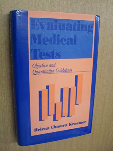 9780803946118: Evaluating Medical Tests: Objective and Quantitative Guidelines
