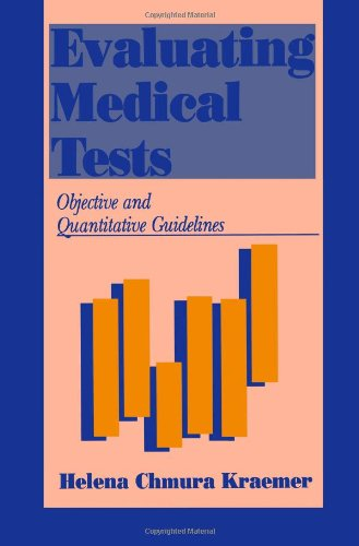 9780803946125: Evaluating Medical Tests: Objective and Quantitative Guidelines