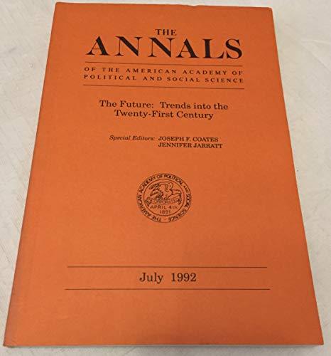 The Future: Trends into the Twenty-first Century: Coates, Joseph F.,