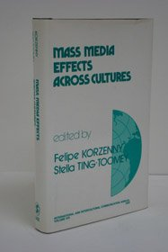 Mass Media Effects Across Cultures (International and: n/a