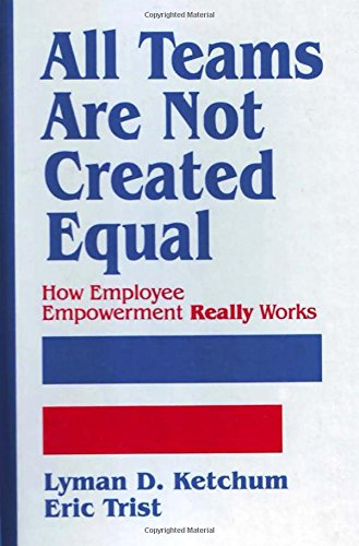 All Teams are not Created Equal: How: Lyman D. Ketchum,