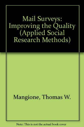 9780803946620: Mail Surveys: Improving the Quality (Applied Social Research Methods)
