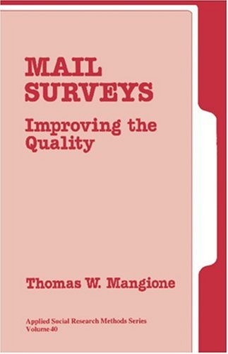 9780803946637: Mail Surveys: Improving the Quality (Applied Social Research Methods)