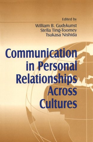 9780803946729: Communication in Personal Relationships Across Cultures