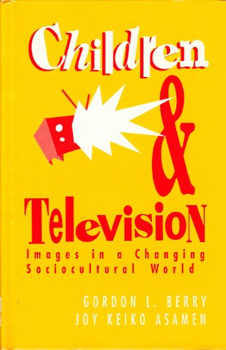 9780803946996: Children and Television: Images in a Changing Socio-Cultural World
