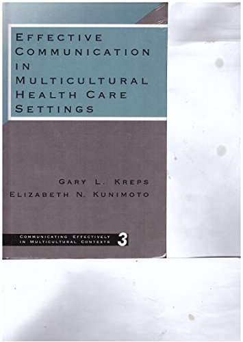 9780803947139: Effective Communication in Multicultural Health Care Settings (Communicating Effectively in Multicultural Contexts)