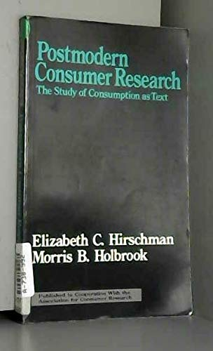9780803947429: Postmodern Consumer Research: The Study of Consumption As Text