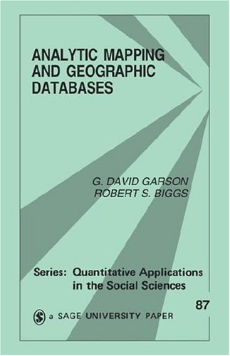 9780803947528: Analytic Mapping and Geographic Databases (Quantitative Applications in the Social Sciences)