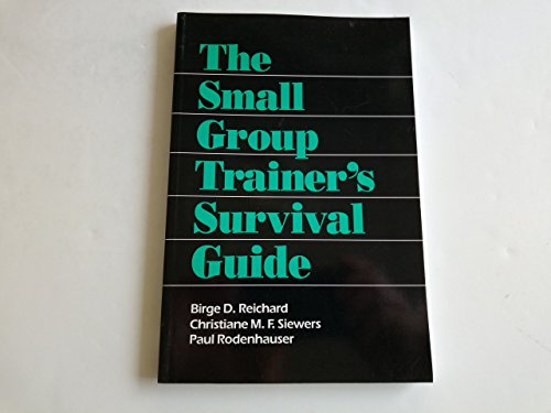 9780803947573: The Small Group Trainer′s Survival Guide